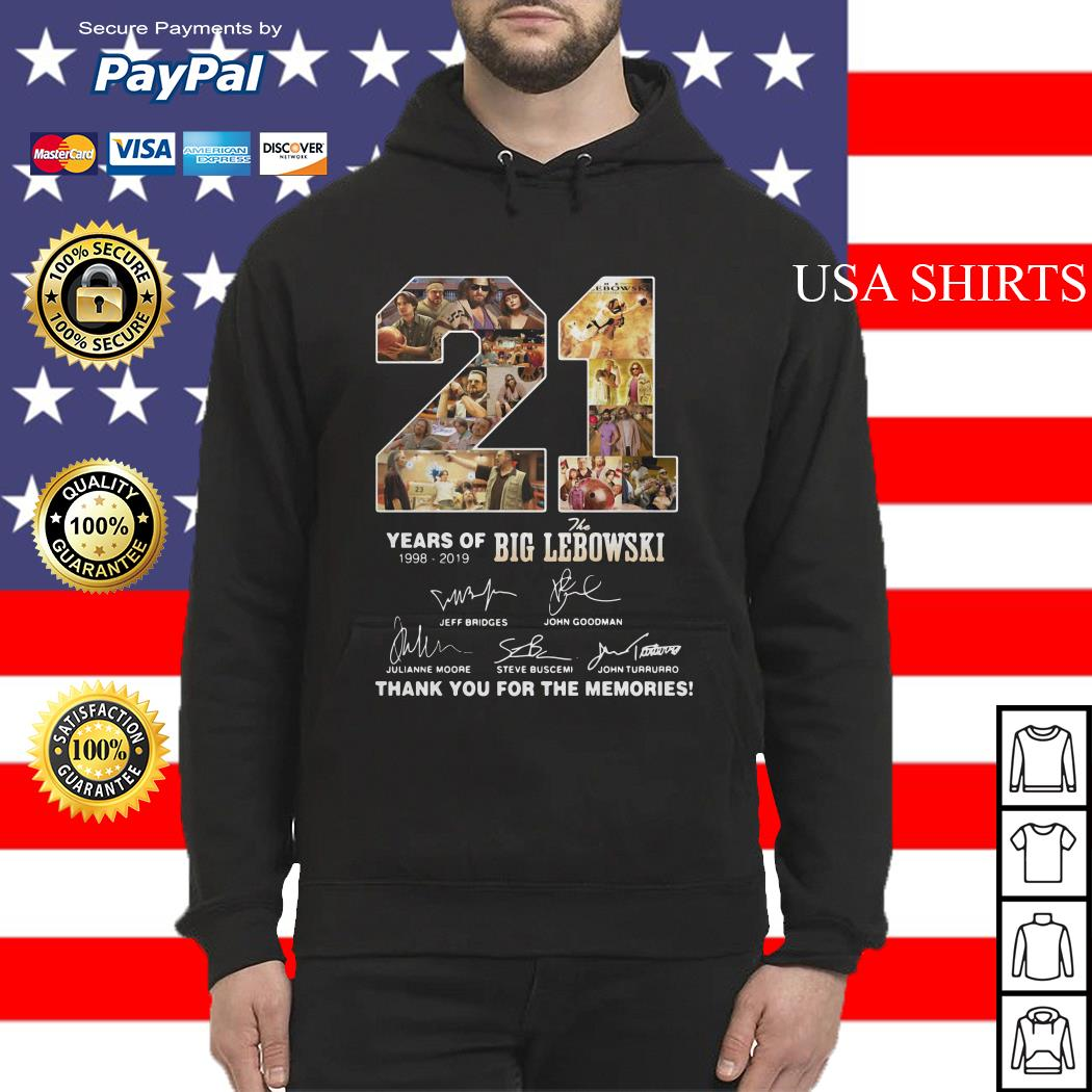 21 Years of 1998 2019 the Big Lebowski signature thank you for the memories Hoodie