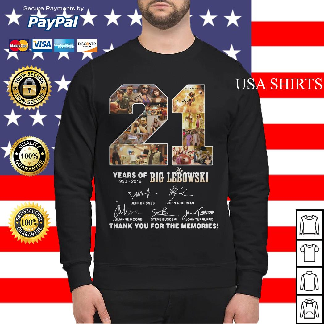 21 Years of 1998 2019 the Big Lebowski signature thank you for the memories Sweater