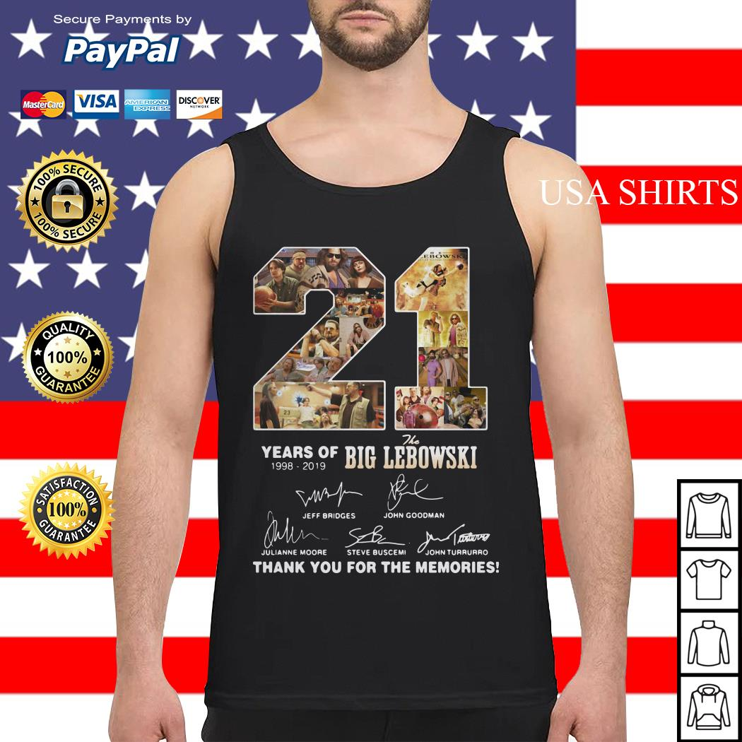 21 Years of 1998 2019 the Big Lebowski signature thank you for the memories Tank top