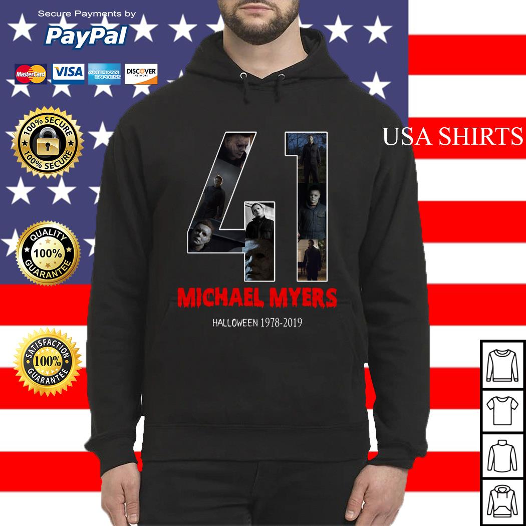 41 years of Michael Myers Halloween 1978 2019 Hoodie