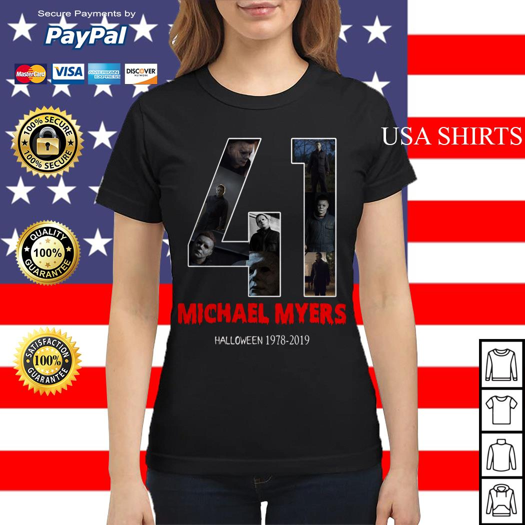 41 years of Michael Myers Halloween 1978 2019 Ladies tee
