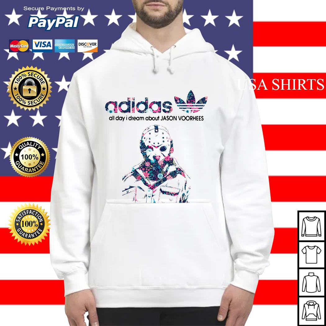 Adidas all day I dream about Jason Voorhees Hoodie