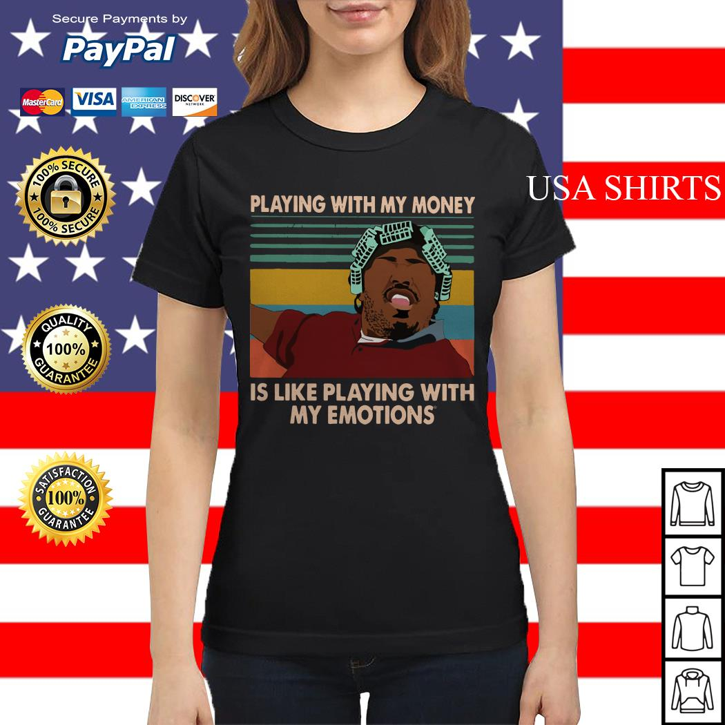 Big Worm playing with my money like playing with my emotions Ladies tee