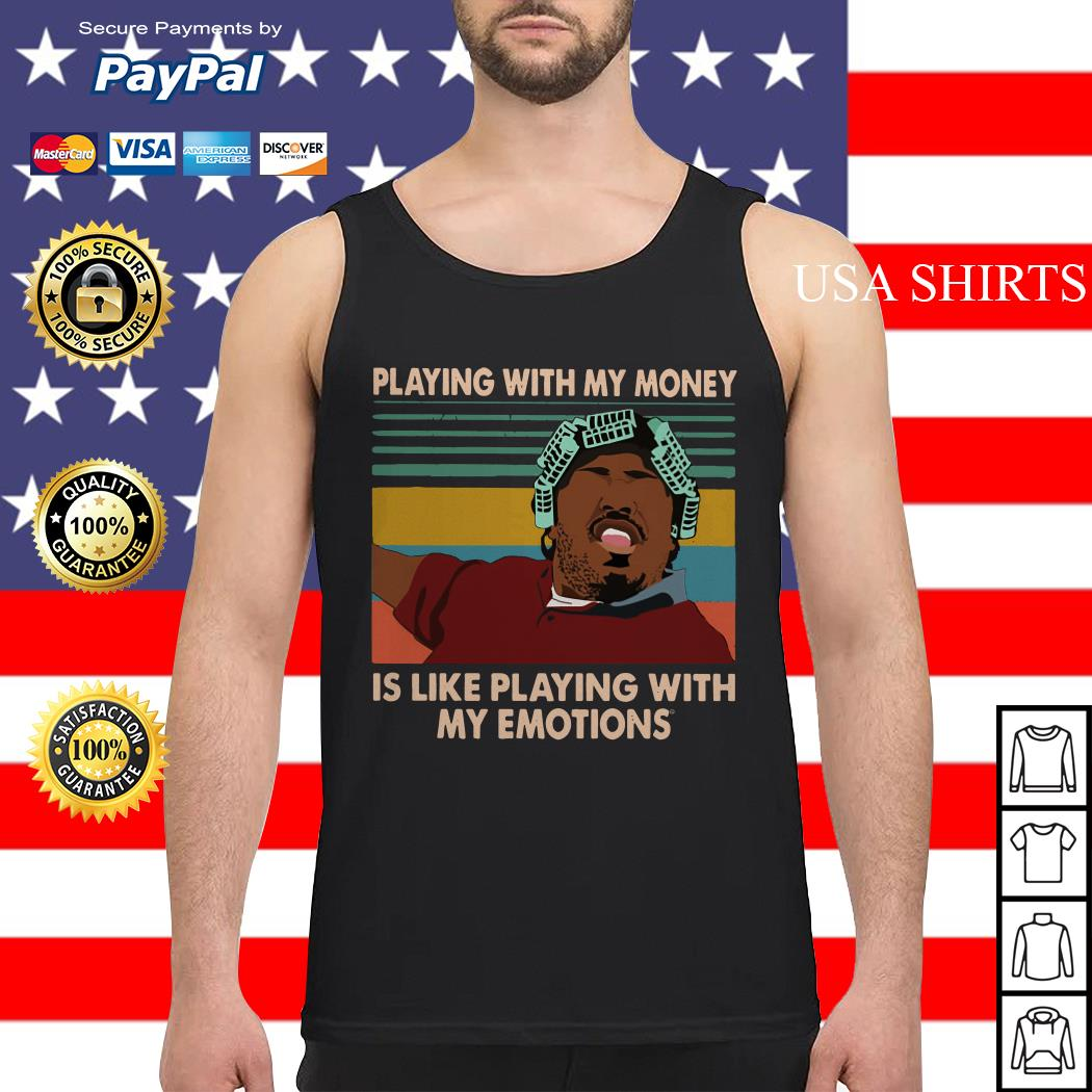 Big Worm playing with my money like playing with my emotions Tank top