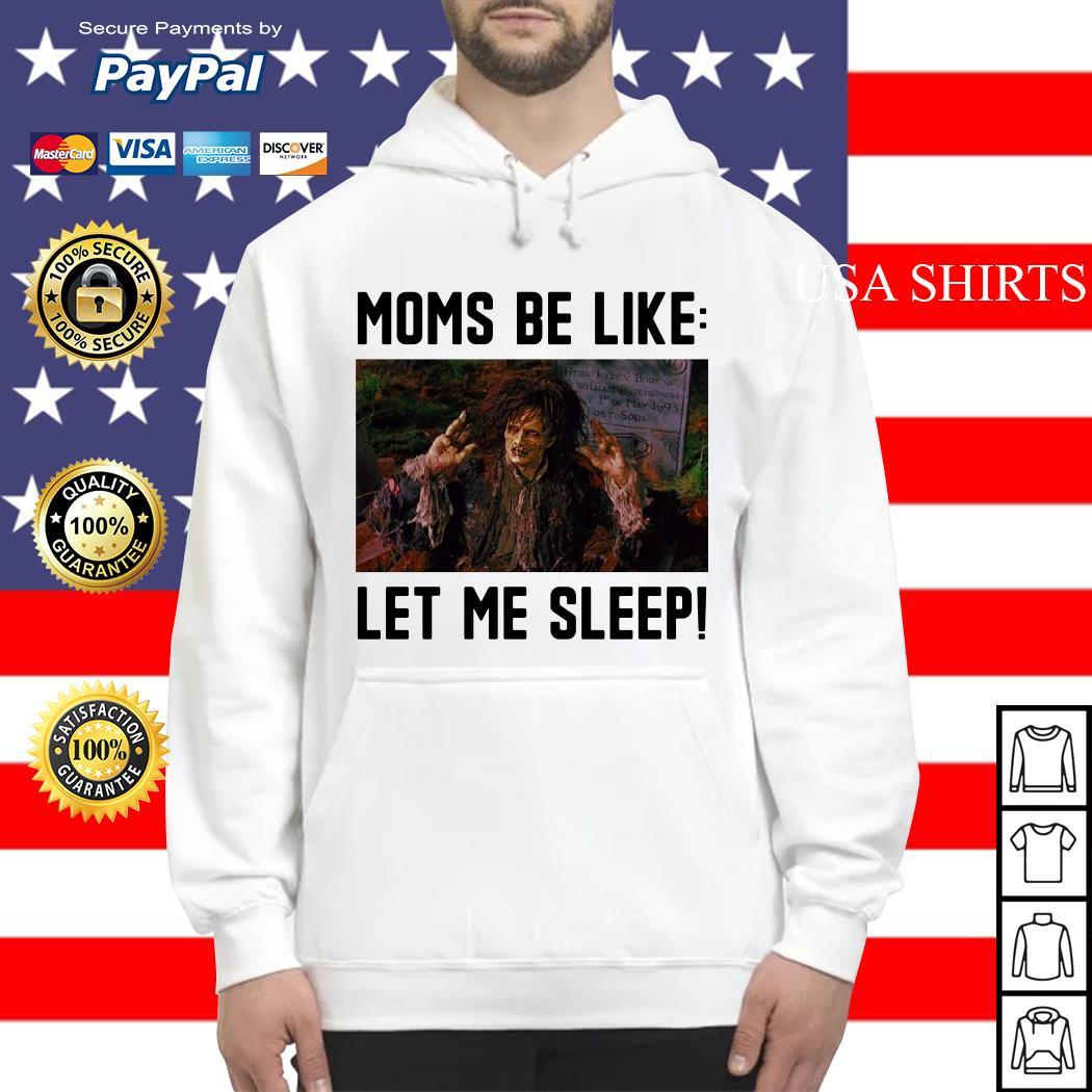 Billy Butcherson moms be like let me sleep Hoodie