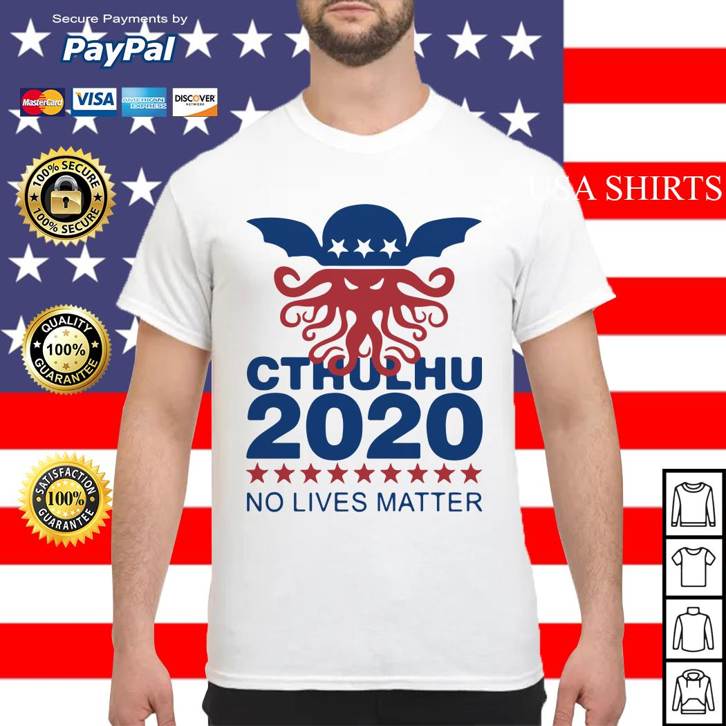 Cthulhu 2020 No Lives Matter Shirt