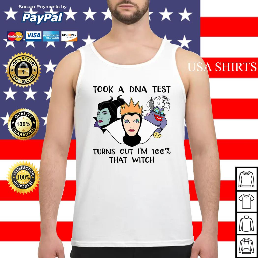 Evil Queen Maleficent and Ursula DNA test I'm 100% that witch Tank top