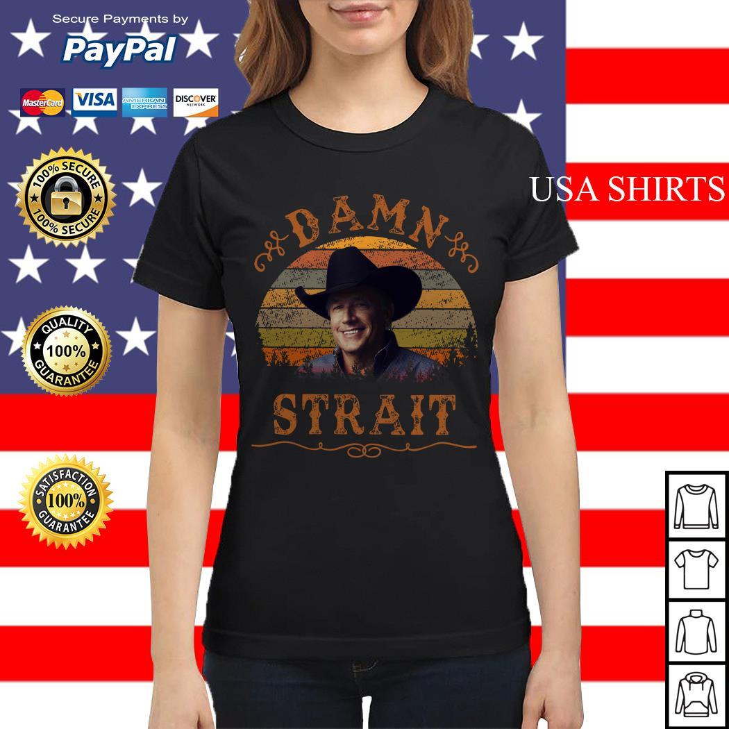George Strait Damn Strait vintage Ladies tee