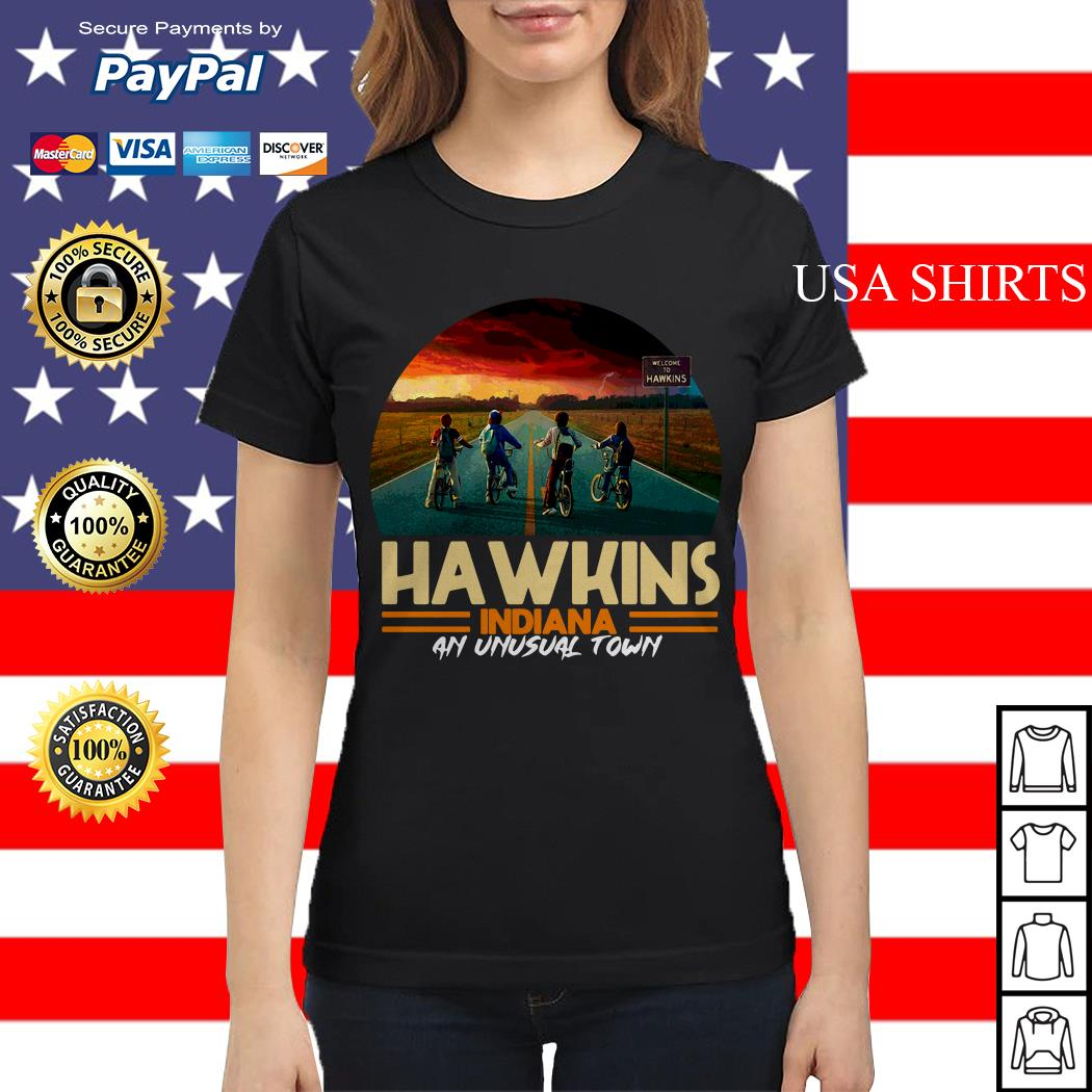 Hawkins indiana an unusual town Stranger Things Ladies tee
