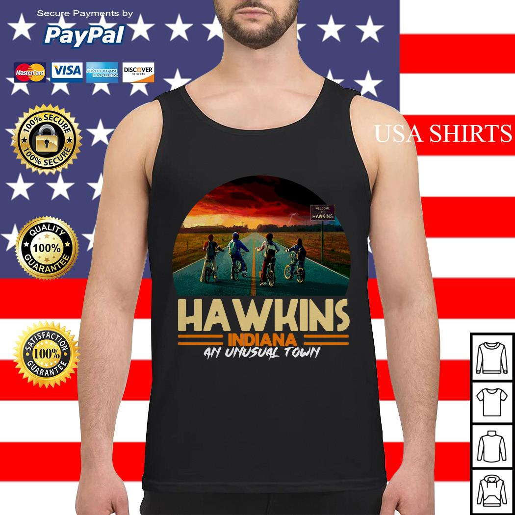 Hawkins indiana an unusual town Stranger Things Tank top