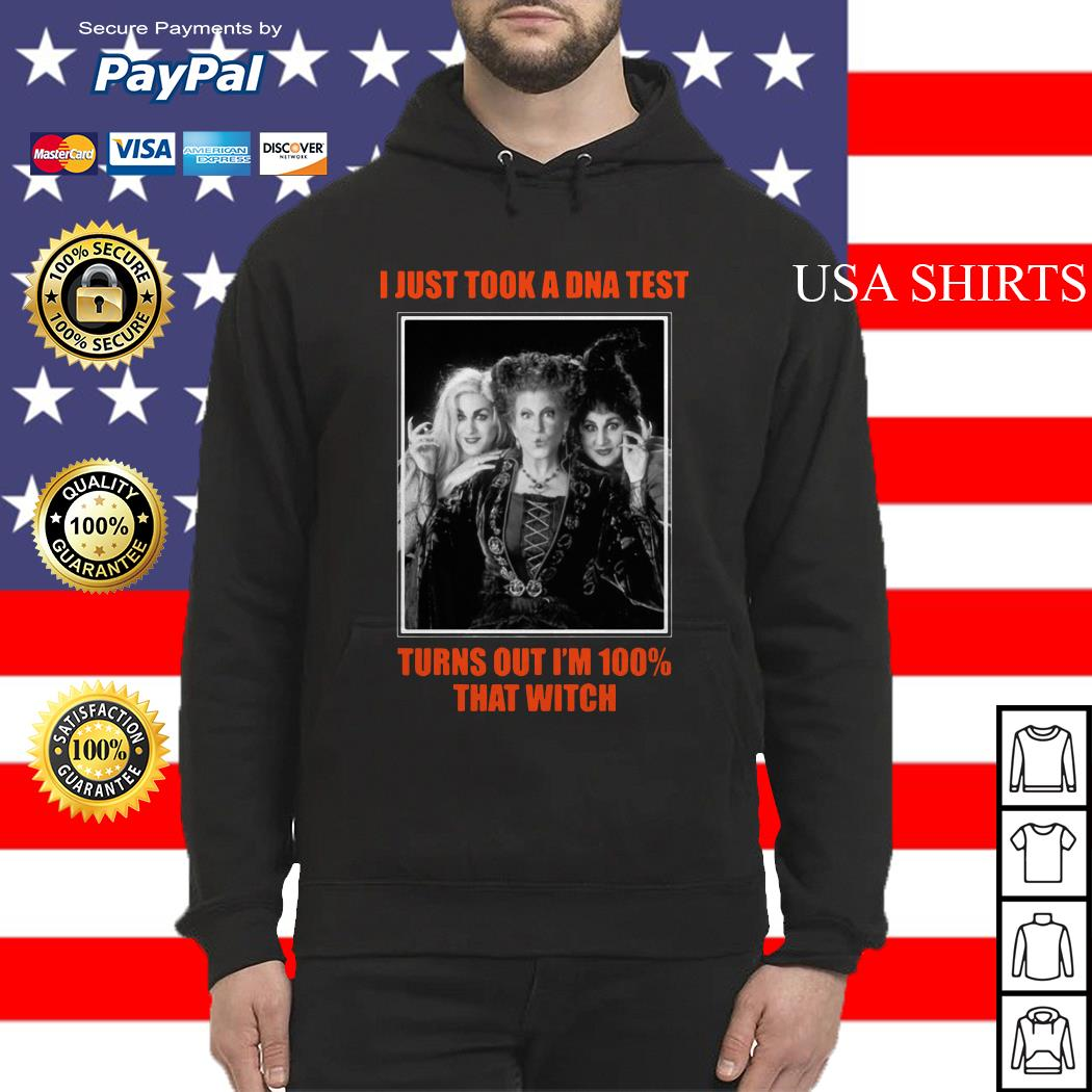 I just took a DNA test turns out I'm 100 that witch Hocus Pocus Hoodie