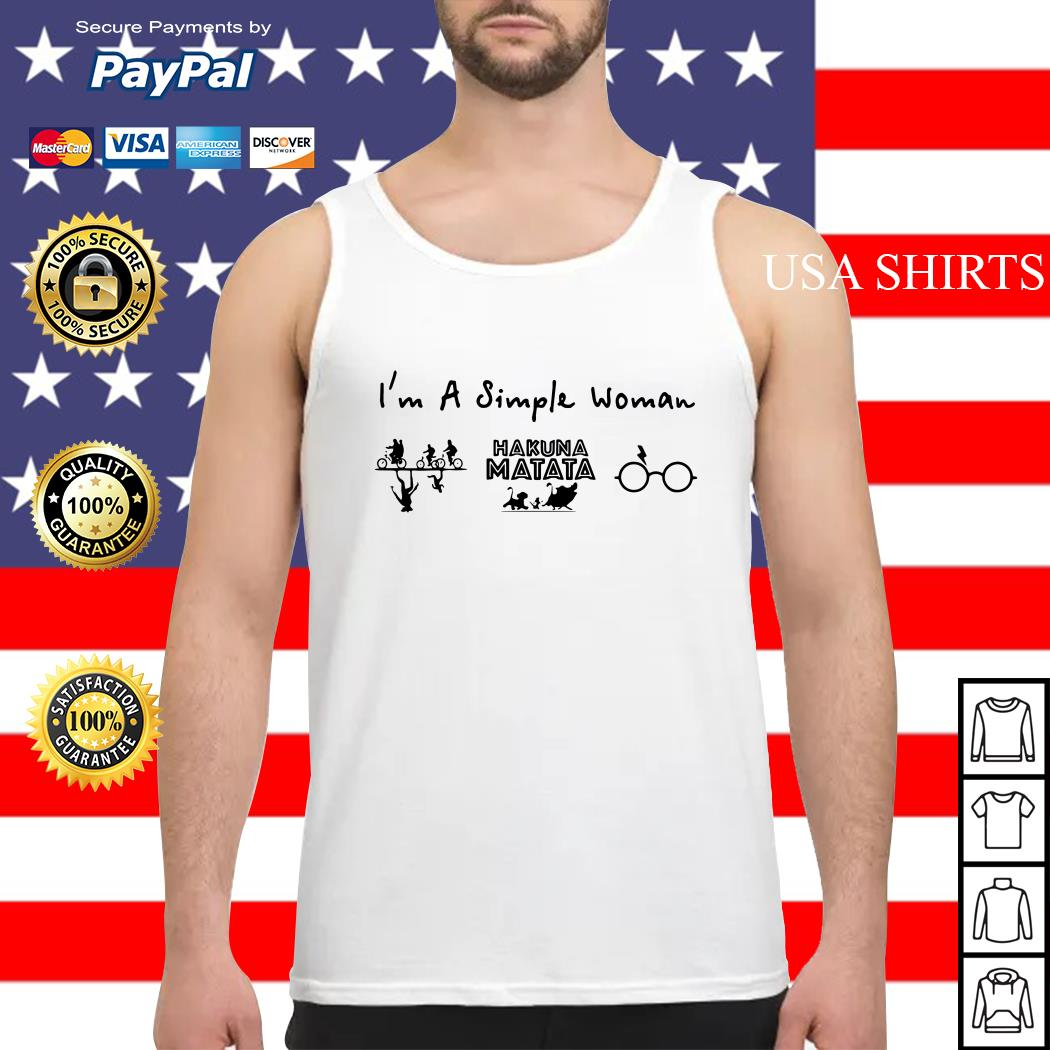 I'm a simple woman I like Stranger Things The Lion King and Harry Potter Tank top