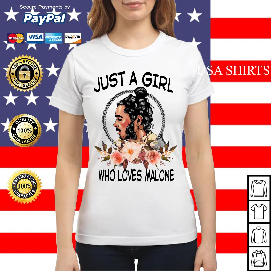 Just a girl who love Malone Ladies tee