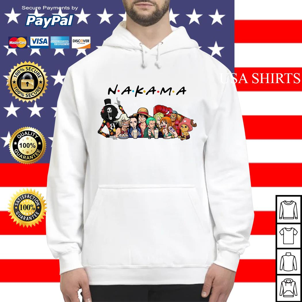 Nakama One Piece Friends tv show shirt, hoodie, sweater and tank top