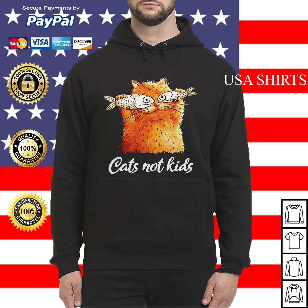 Official Cats not kids Hoodie