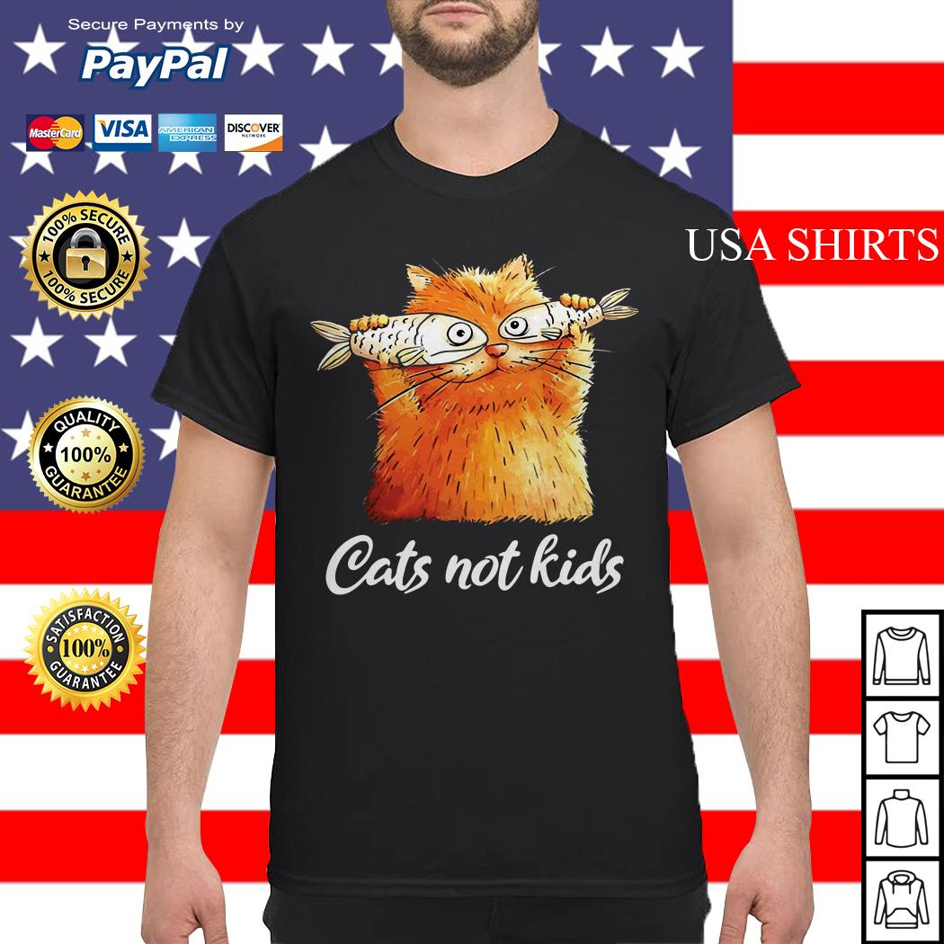Official Cats not kids shirt