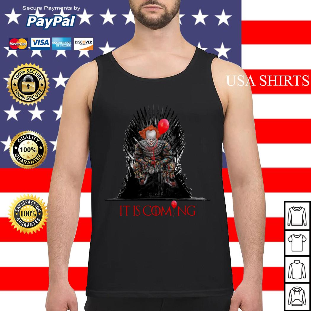 Pennywise It is coming Game of Thrones Halloween Tank top
