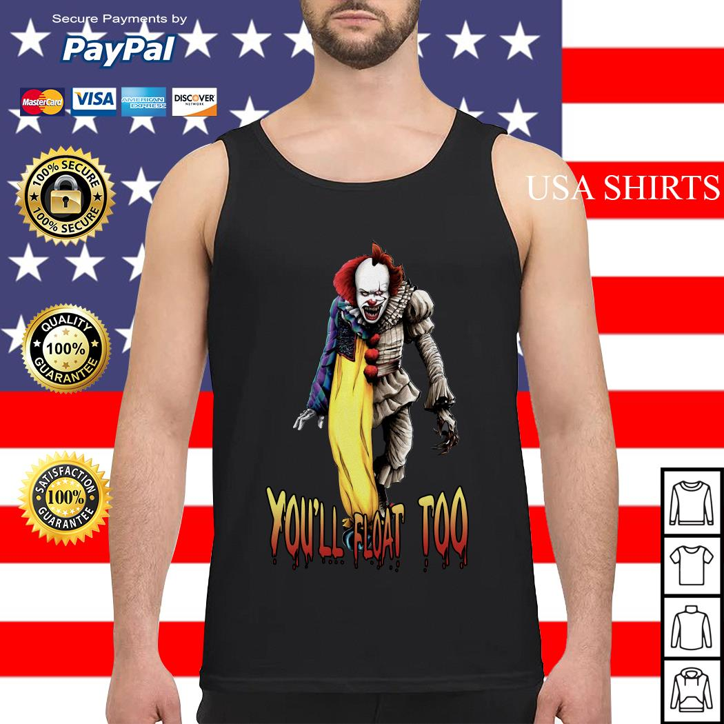 Pennywise you'll float too Tank top