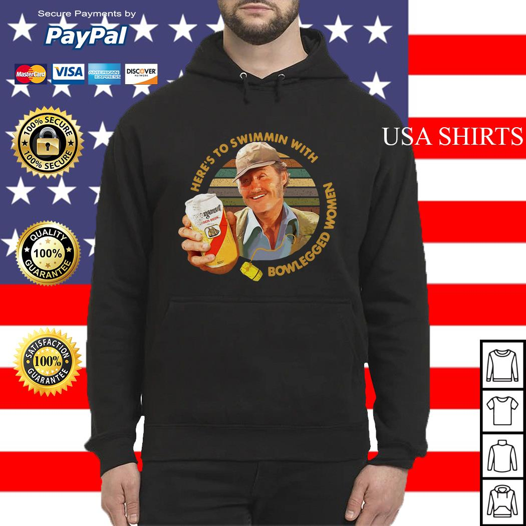 Quint Jaws Here's to swimmin with bowlegged women Hoodie
