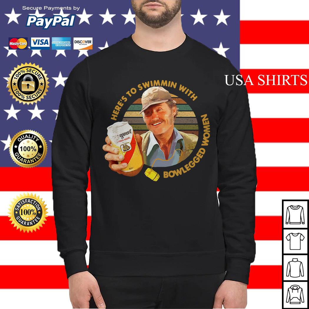 Quint Jaws Here's to swimmin with bowlegged women Sweater