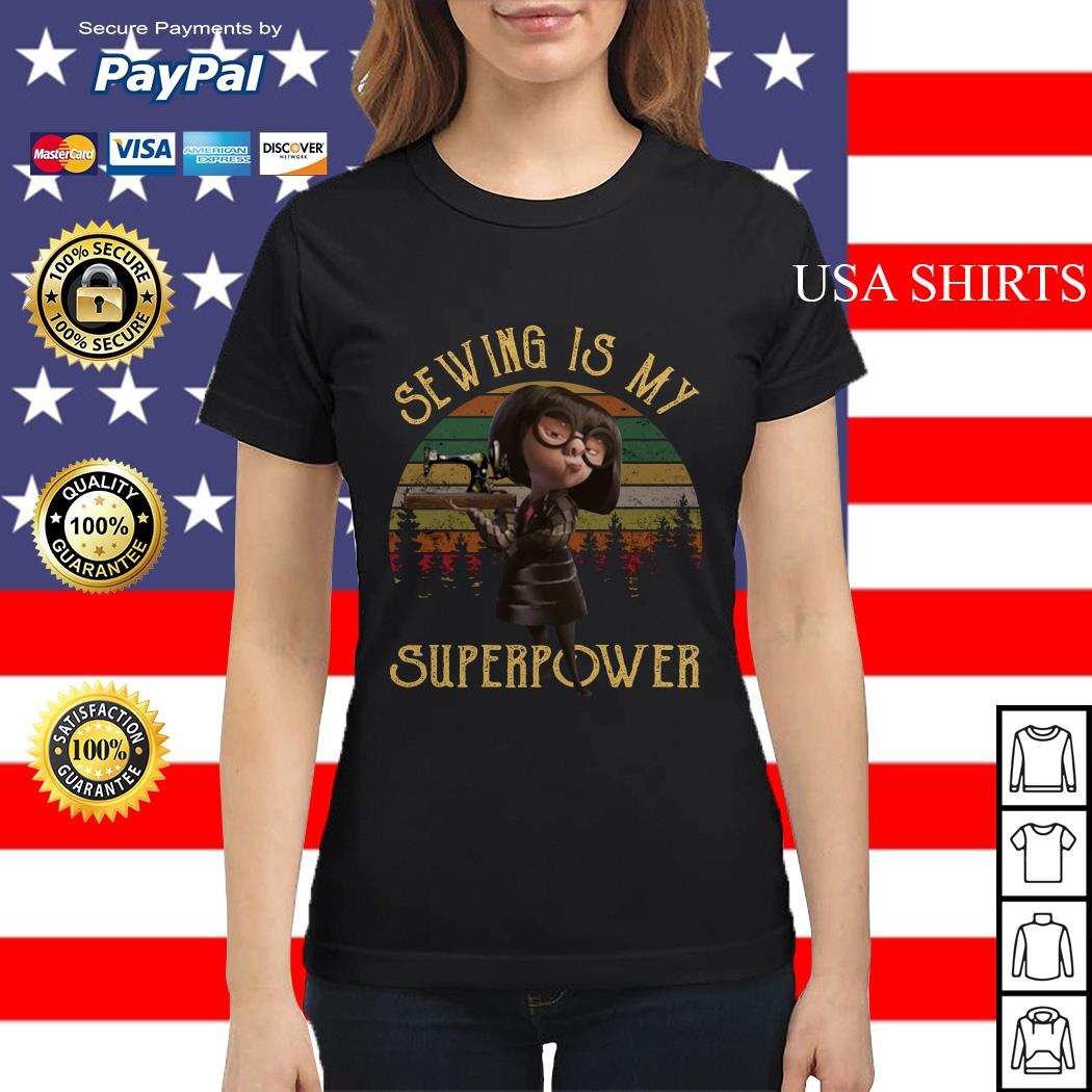 Sewing is my superpower Ladies tee