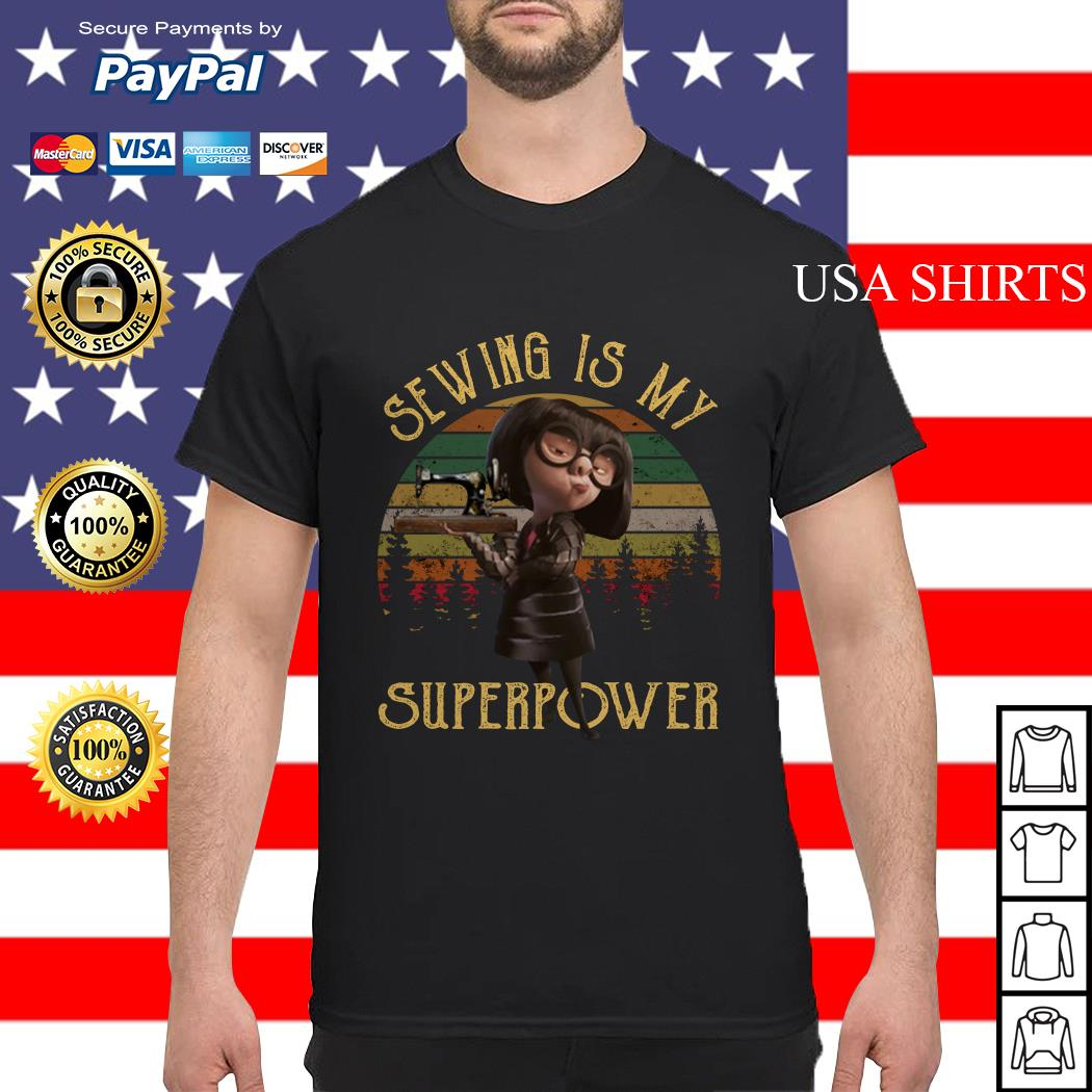 Sewing is my superpower shirt