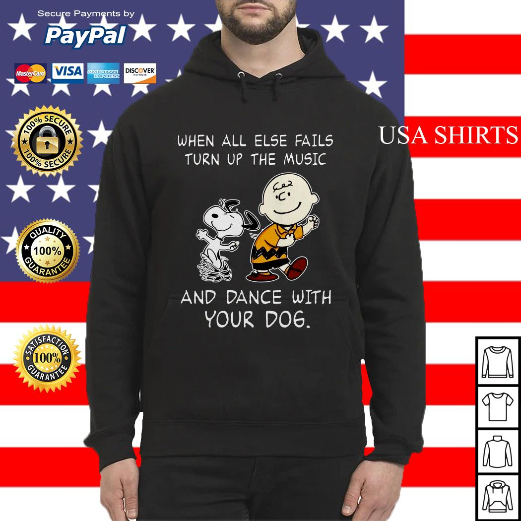 Snoopy and Charlie Brown When all else fails turn up the music and dance with your dog Hoodie