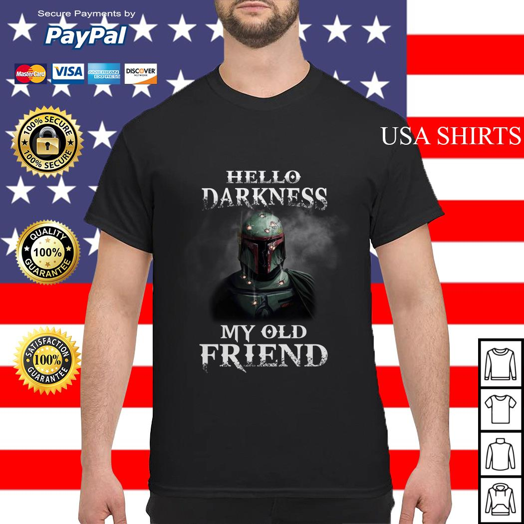 Star Wars Boba Fett Hello Darkness My Old Friend shirt