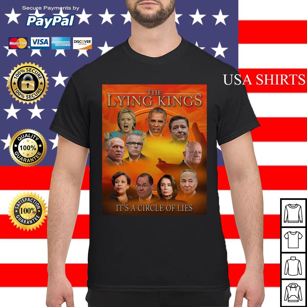 The lying Kings it's a circle of lies shirt