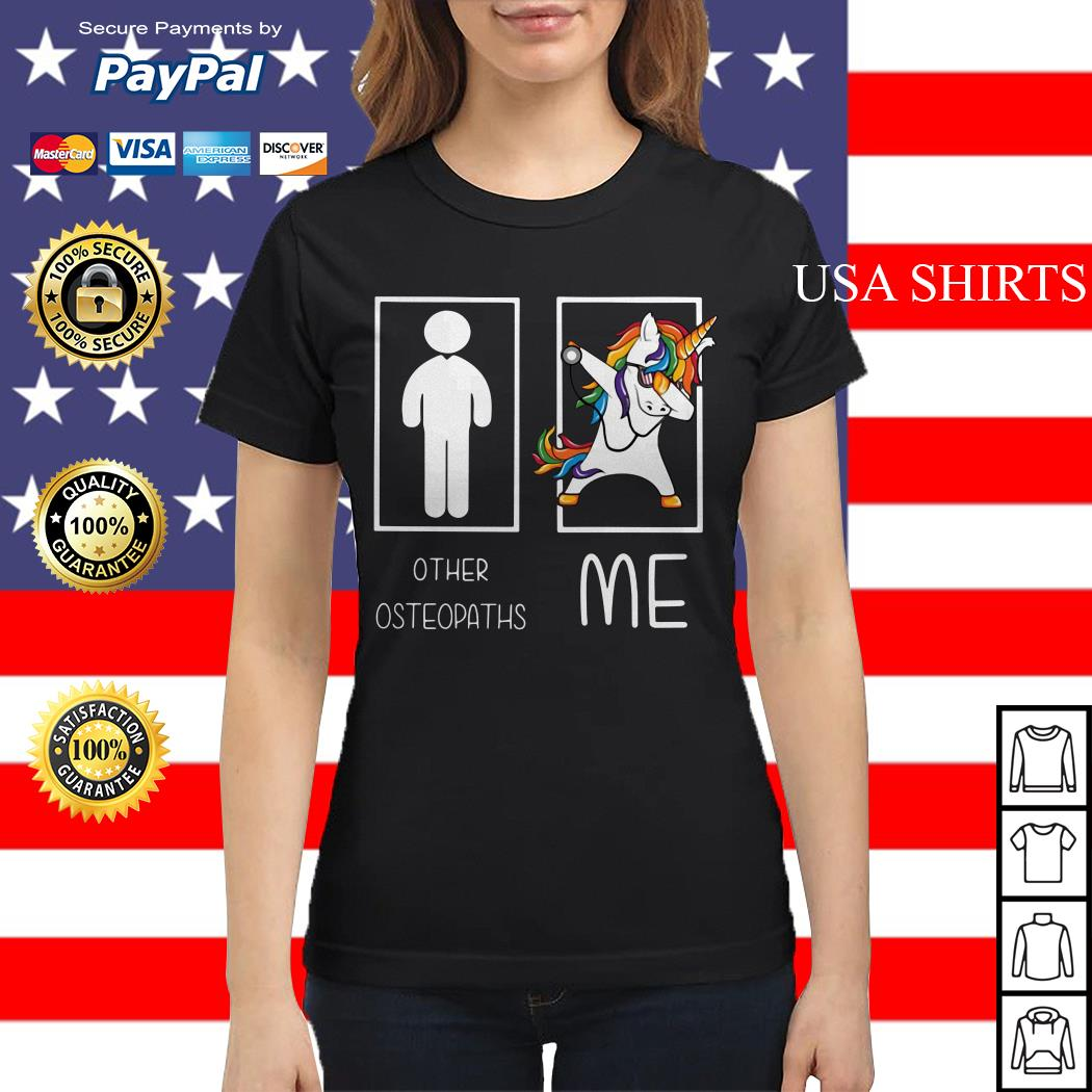Unicorn dabbing Other Osteopaths me Ladies tee