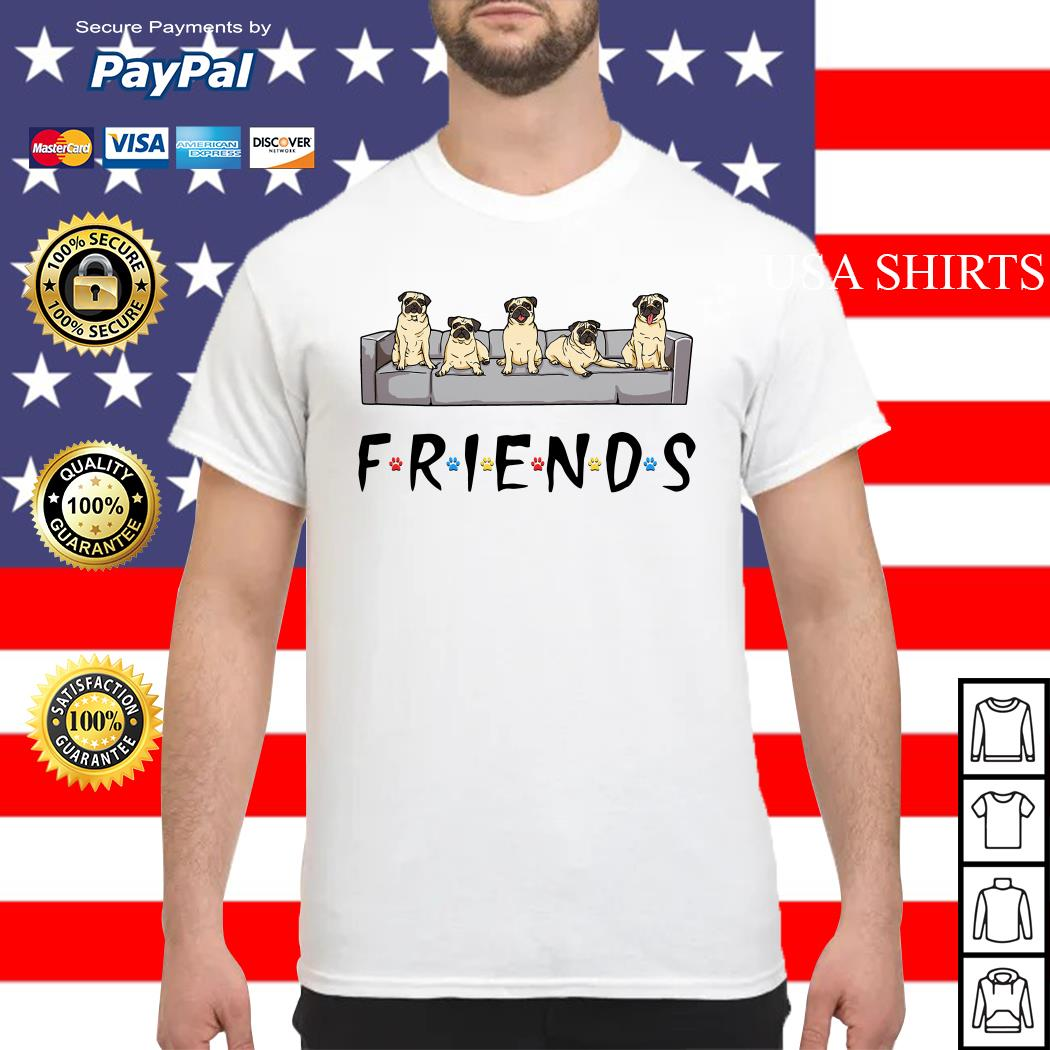 Pugs friends tv show shirt
