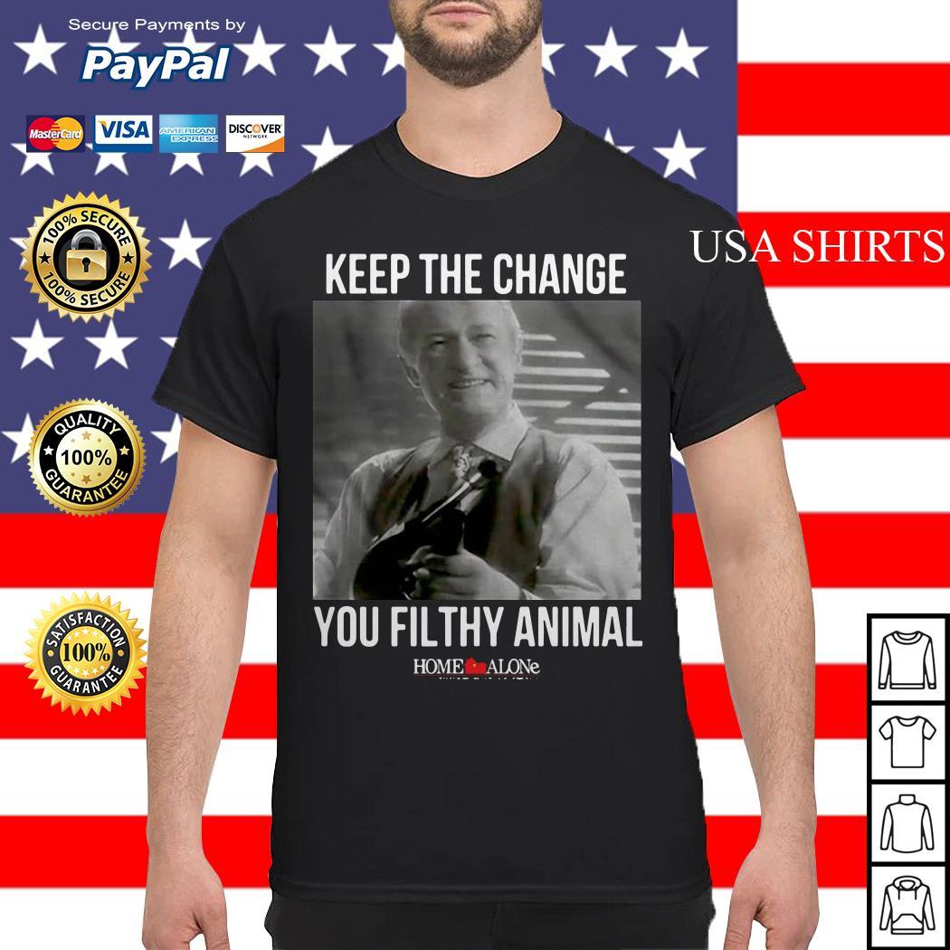 Keep the change you filthy animal Home Alone shirt