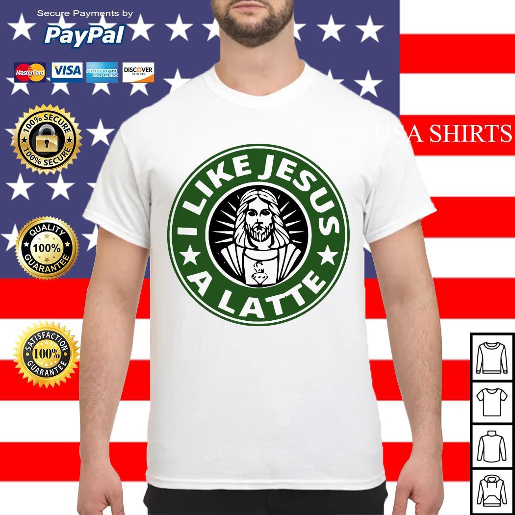 I like Jesus a latte Starbucks shirt