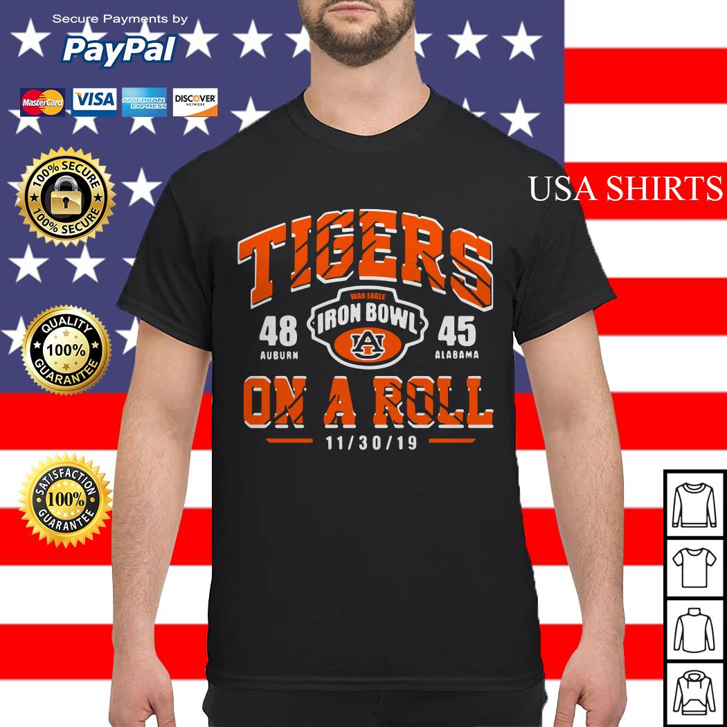 Tigers on a Roll Iron Bowl 2019 shirt