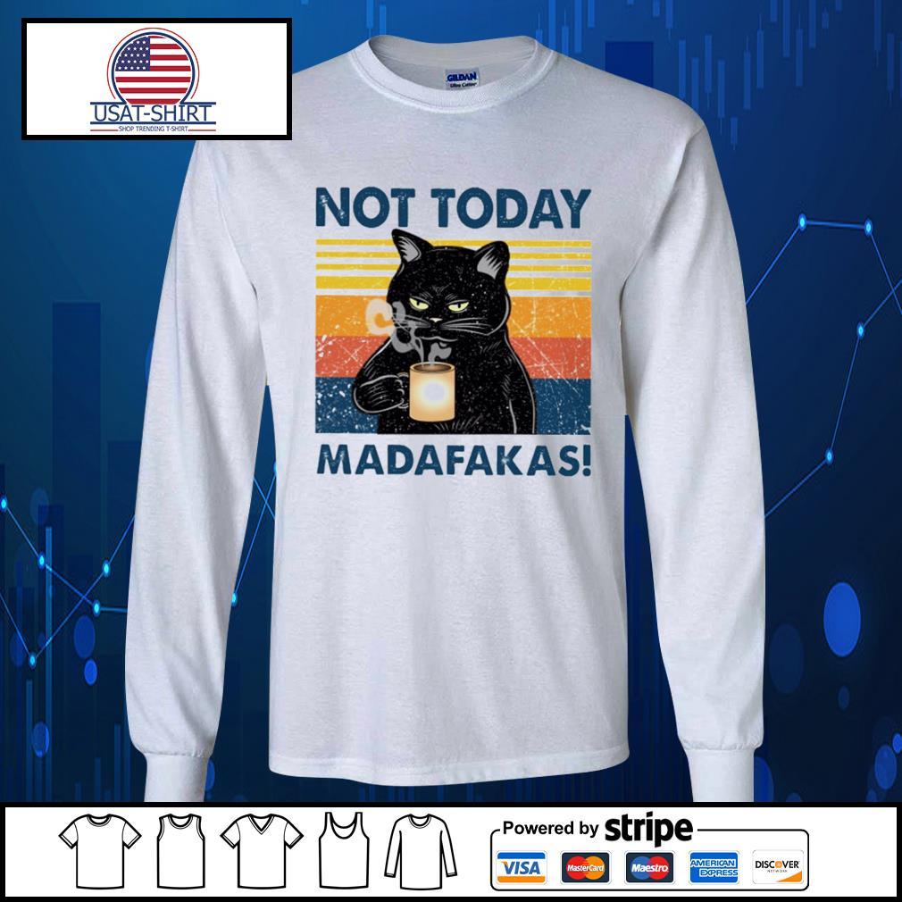 Black cat not today Madafakas vintage s Long-Sleeves-Tee