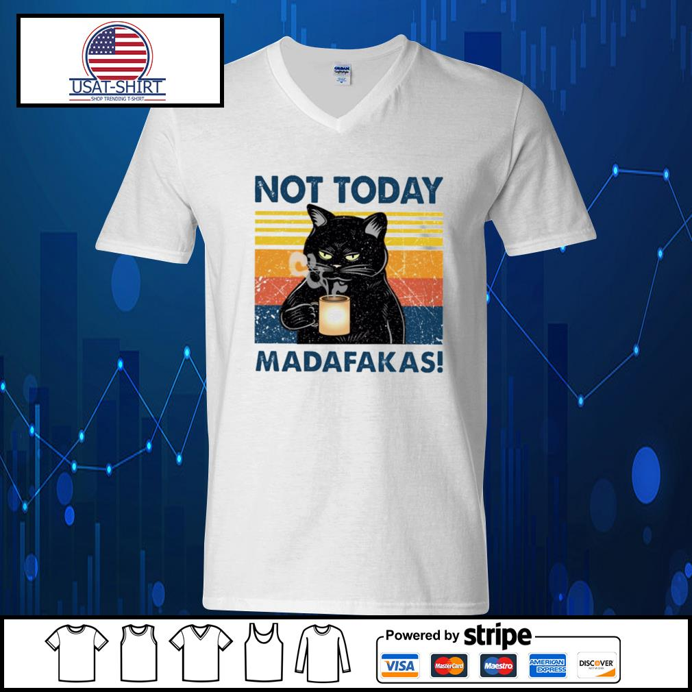Black cat not today Madafakas vintage s V-neck-T-shirt