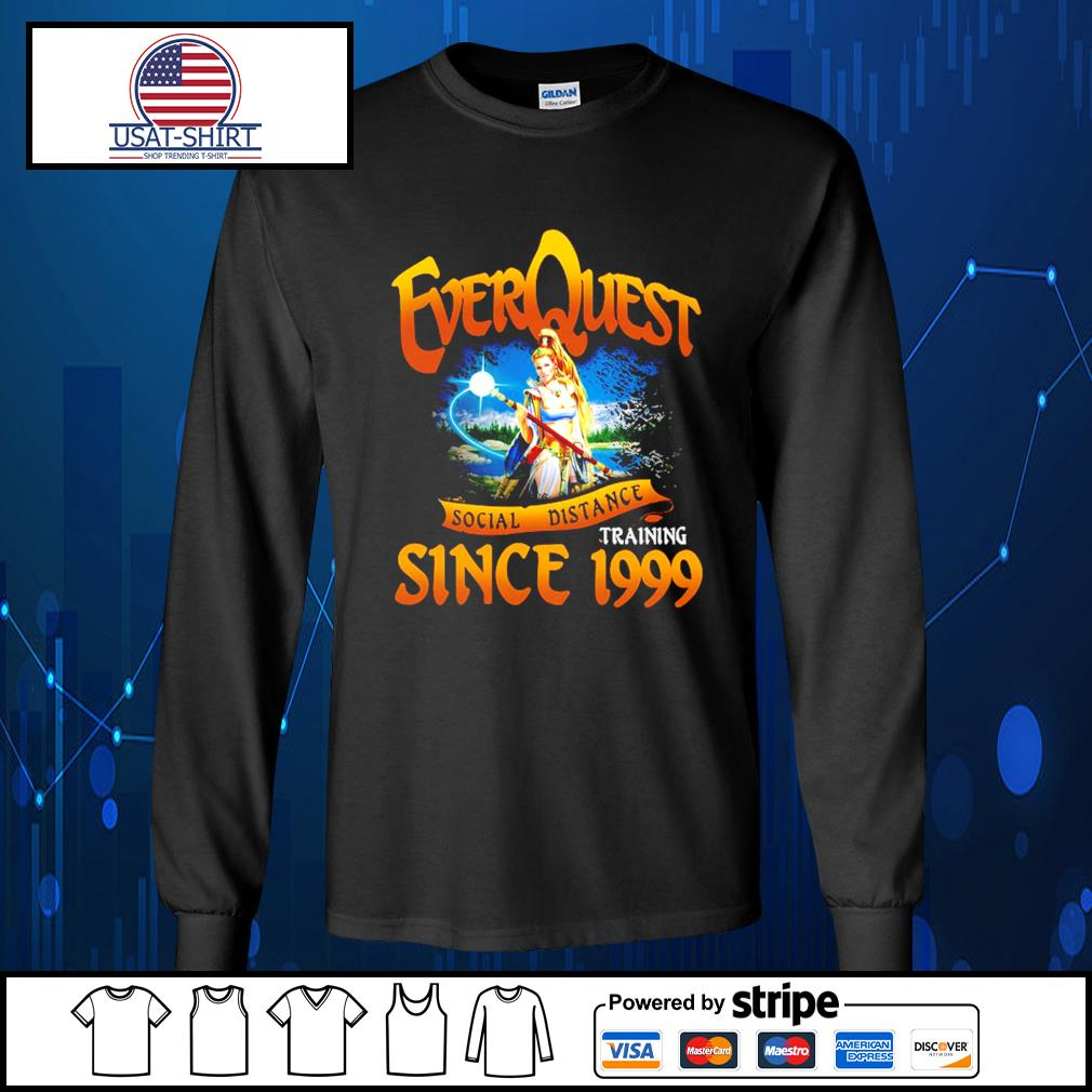EverQuest social distance training since 1999 s Long-Sleeves-Tee