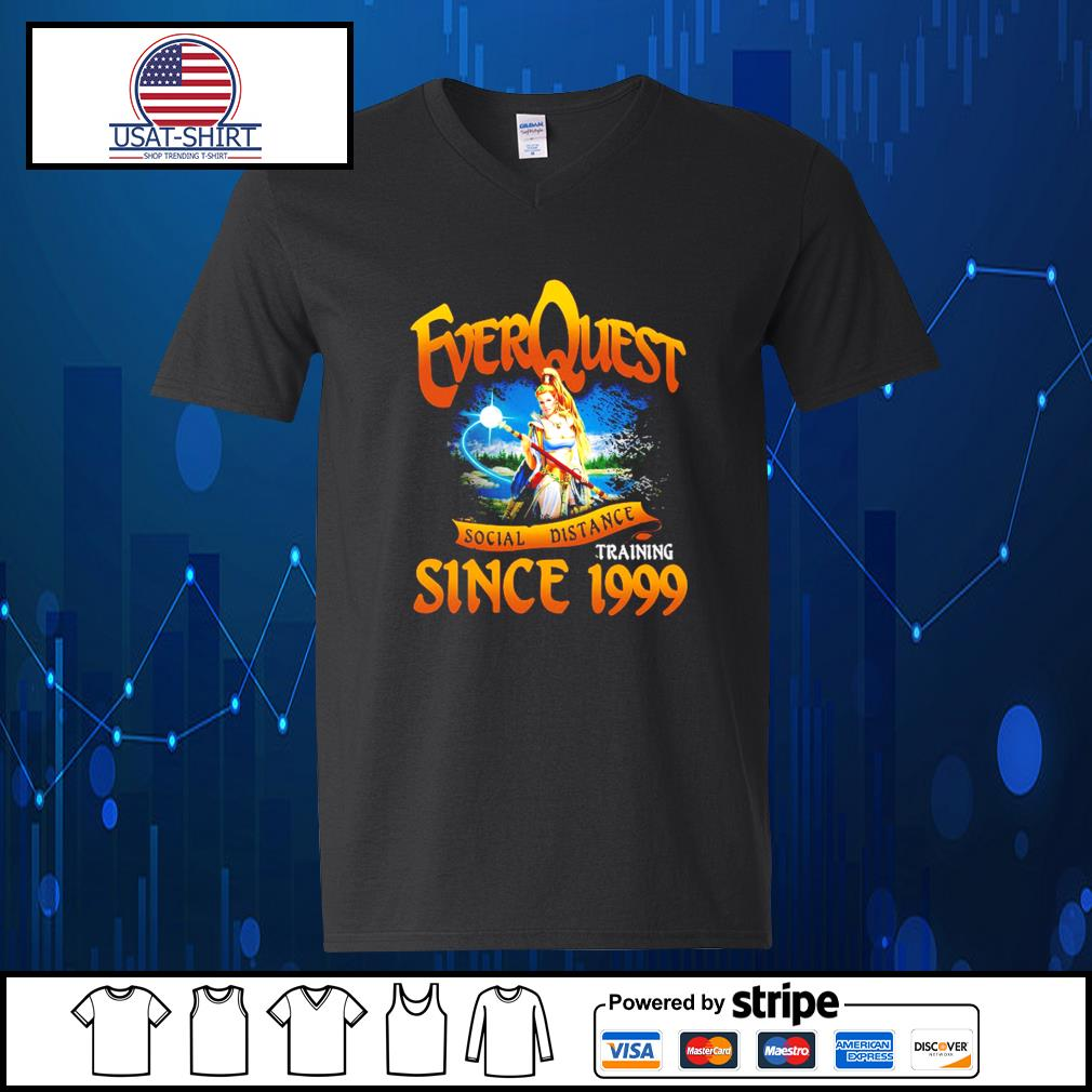 EverQuest social distance training since 1999 s V-neck-T-shirt