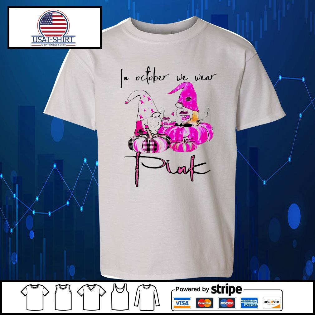 Gnomes breast cancer awareness in October we wear pink Pumpkin Halloween s Kid-T-shirt