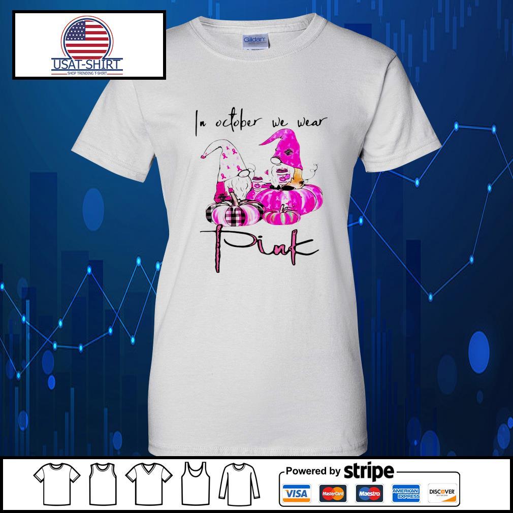 Gnomes breast cancer awareness in October we wear pink Pumpkin Halloween s Ladies-Tee