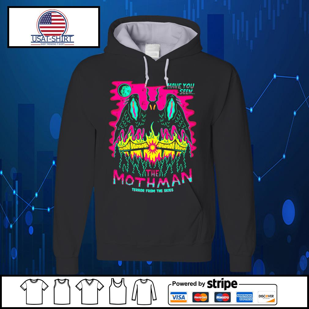 Have you seen the mothman terror from the skies Halloween s Hoodie