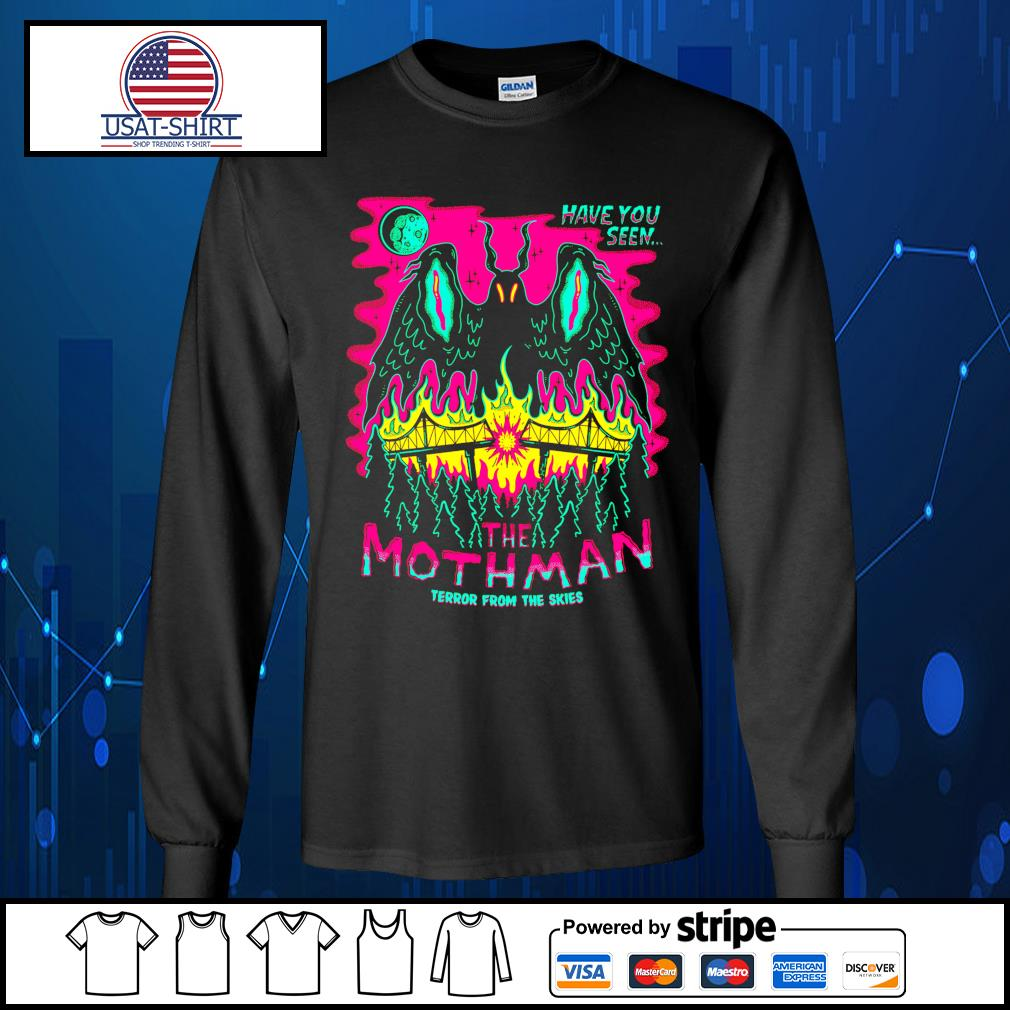 Have you seen the mothman terror from the skies Halloween s Long-Sleeves-Tee