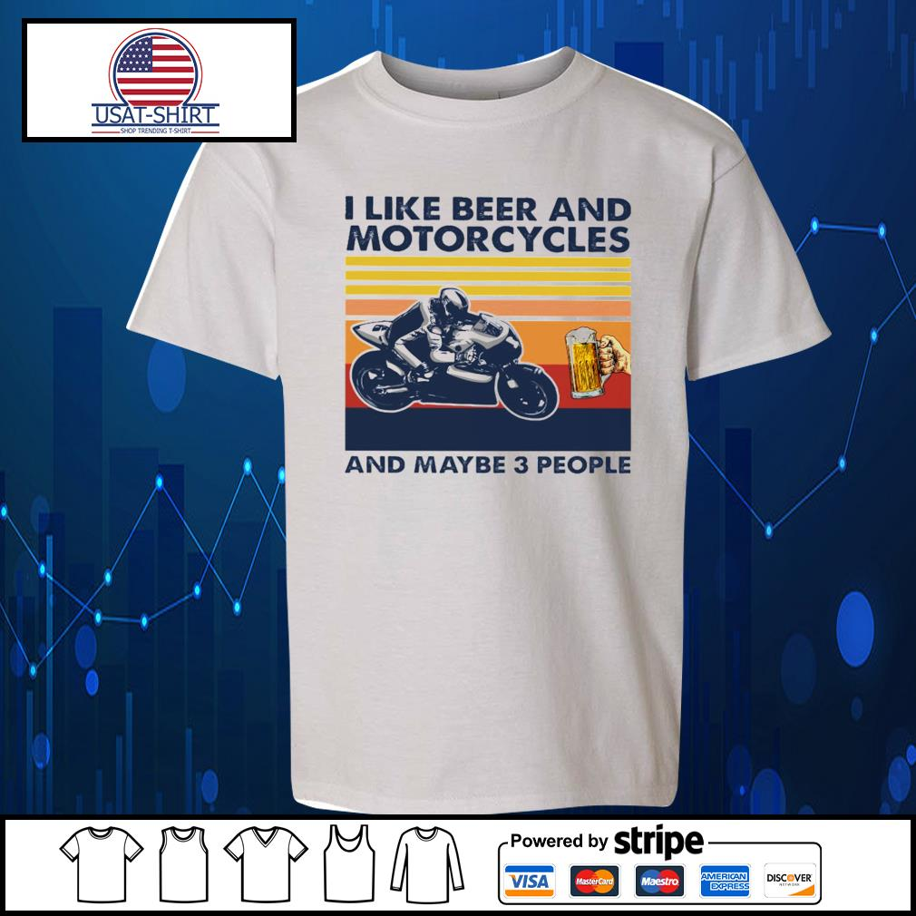 I like beer and Motorcycles and maybe 3 people vintage s Kid-T-shirt