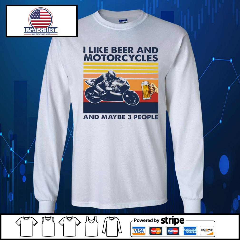 I like beer and Motorcycles and maybe 3 people vintage s Long-Sleeves-Tee