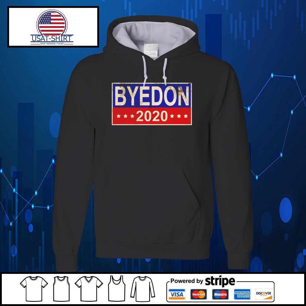 Joe Biden Byedon 2020 American s Hoodie