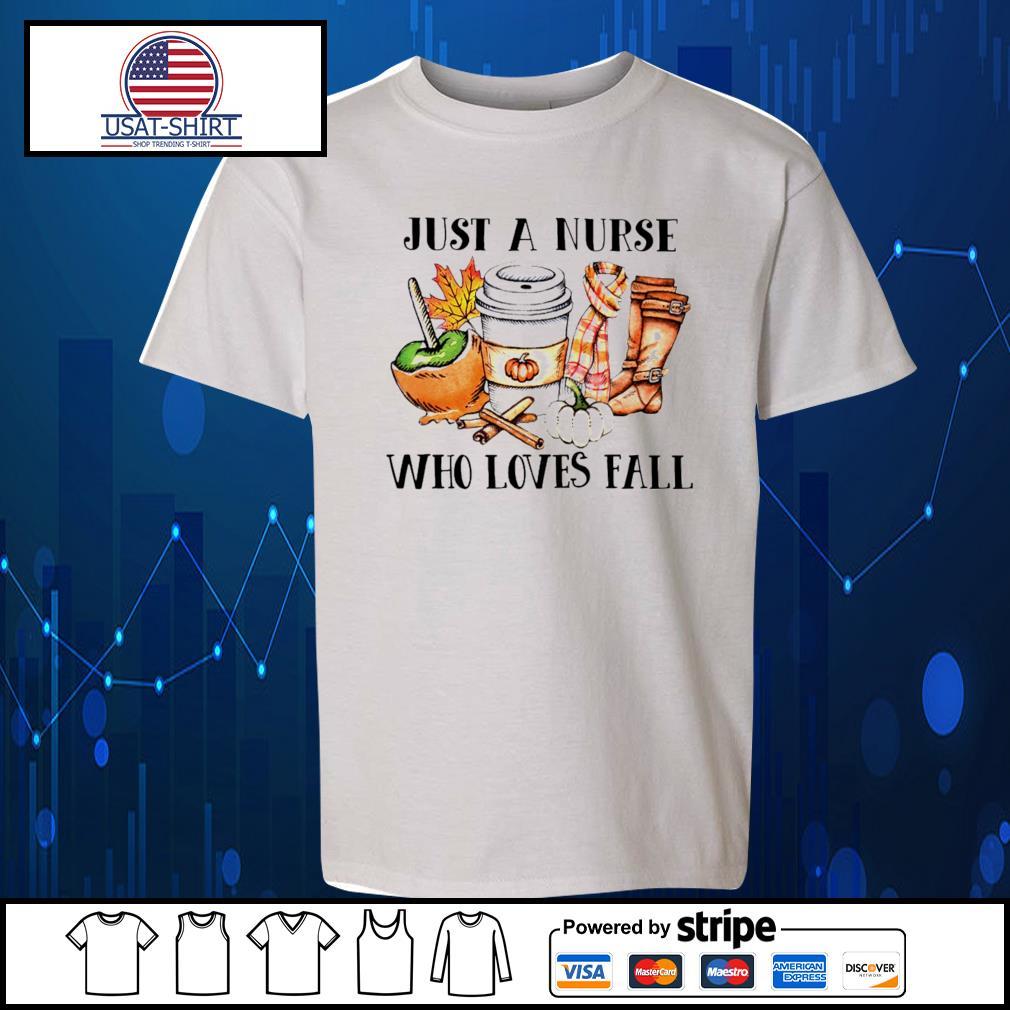 Just a Nurse who loves fall s Kid-T-shirt