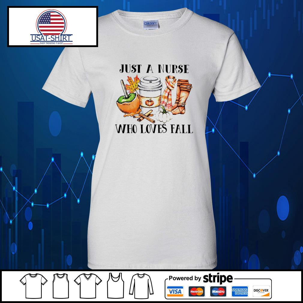Just a Nurse who loves fall s Ladies-Tee