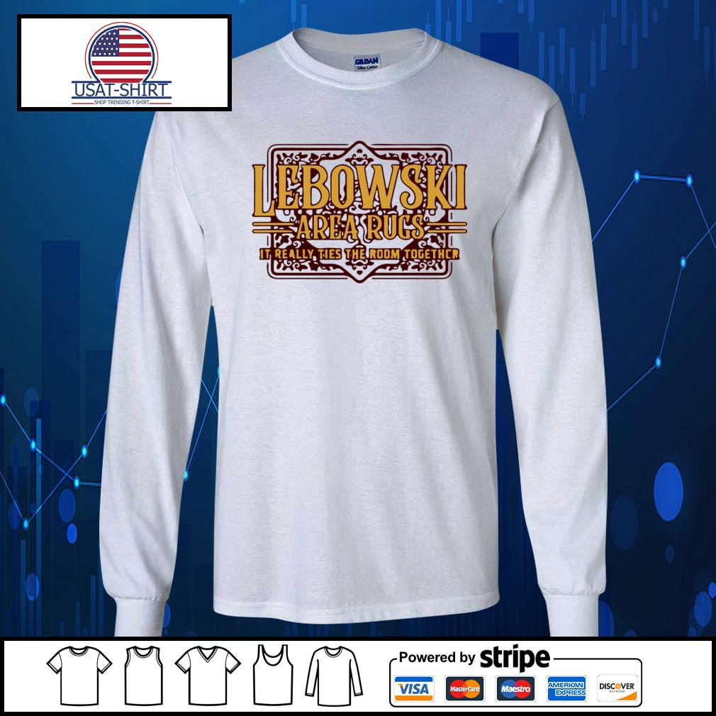 Lebowski area rugs it really ties the room together s Long-Sleeves-Tee