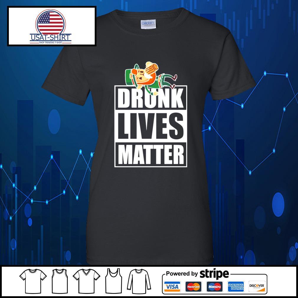 Leprechaun Drunk Lives Matter s Ladies-Tee