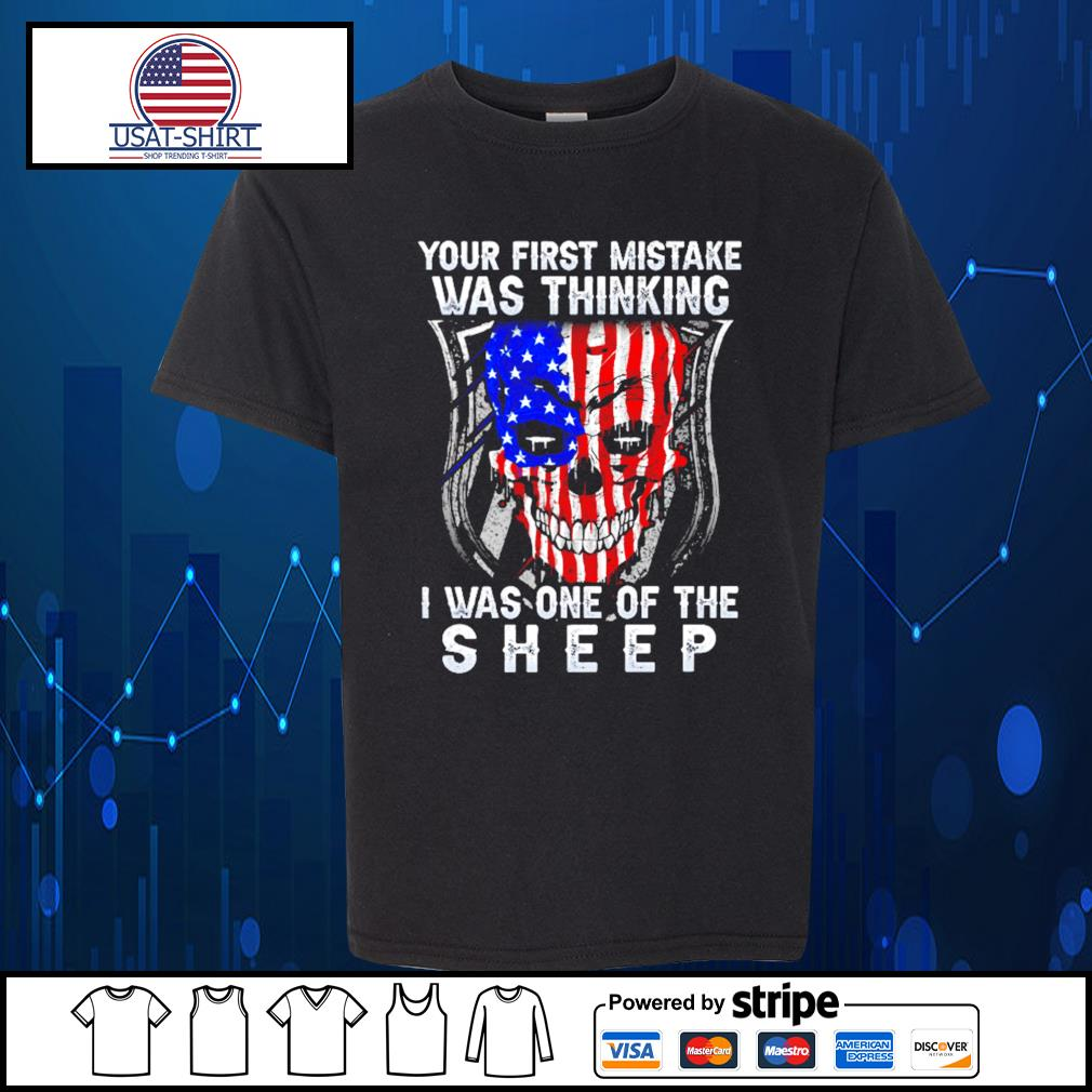 Skull American your first mistake was thinking I was one of the sheep s Kid-T-shirt
